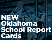 NEW Oklahoma School Report Cards