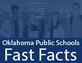 Oklahoma State Department of Education Fast Facts