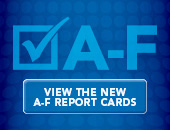 A-F | view the new A-F Report Cards