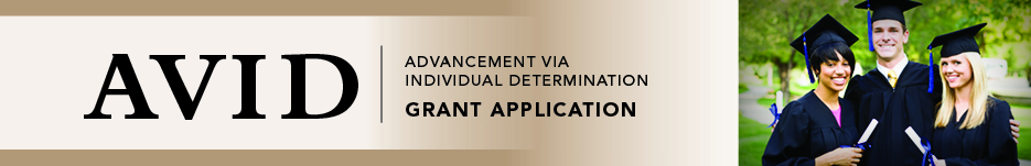 banner AVID Advancement Via Individual Determination Grant Application