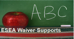 ESEA Waiver Supports