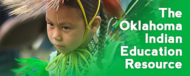 The Oklahoma Indian Education Resource