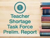 Teacher Shortage Task Force Prelim. Report