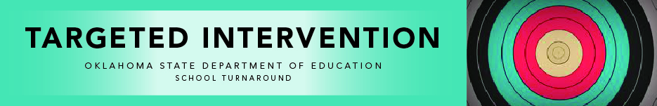 Targeted Intervention Oklahoma State Department of Education School Turnaround