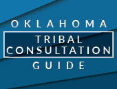 Oklahoma Tribal Consultation Guide
