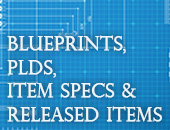 Blueprints, PLDS, Item Specs and Released Items