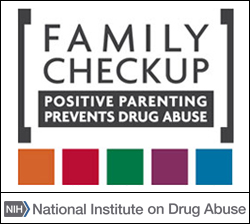 Family Checkup - Positive Parenting Prevents Drug Abuse, National Institute on Drug Abuse