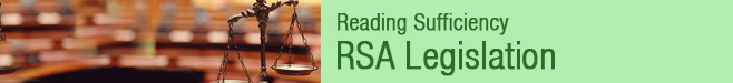 Reading Sufficiency | RSA Legislation