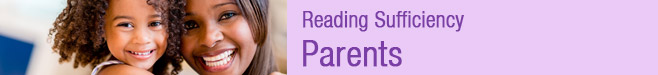 Reading Sufficiency | Parents